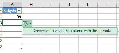 I en tabell i Excel kan du definere at en formel skal gjelde for hele kolonnen. Når nye rader legges til, blir formelen med.