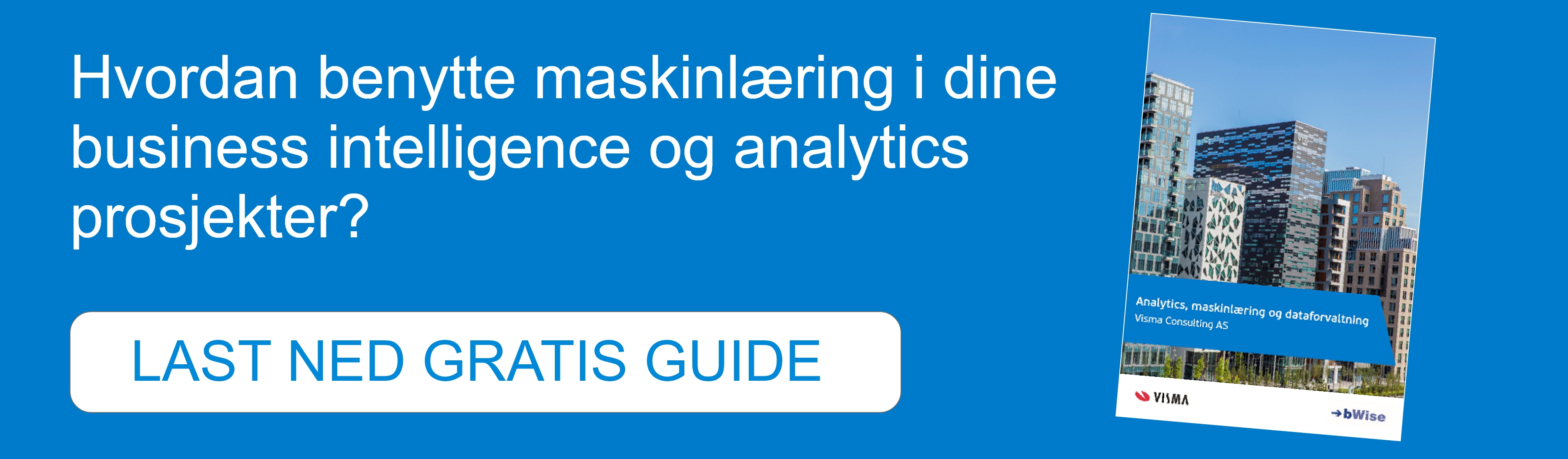 Last ned gratis guide om analytics, business intelligence